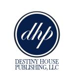 Destiny House Publishing, LLC